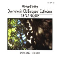 Overtones in Old European Cathedrals: Senanque — Michael Vetter