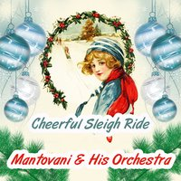 Cheerful Sleigh Ride — Mantovani & His Orchestra