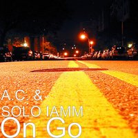 On Go — A.C., SOLO IAMM