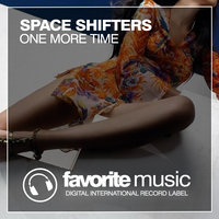 One More Time — Space Shifters