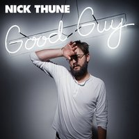 Good Guy — Nick Thune