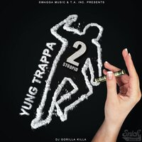 2Stoopid — Yung Trappa