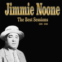 The Best Sessions (1928-1940) — Jimmie Noone