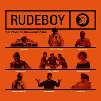 Rudeboy: The Story of Trojan Records — сборник