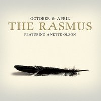 October & April — The Rasmus feat. Anette Olzon