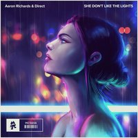 She Don't Like the Lights — Direct, Aaron Richards