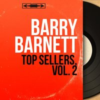 Top Sellers, Vol. 2 — Frank Cordell and His Orchestra, Barry Barnett