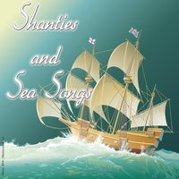 Shanties & Sea Songs — сборник