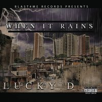 When It Rains — Lucky D, Eric Rawls, A.D.Beatz, D. Samples