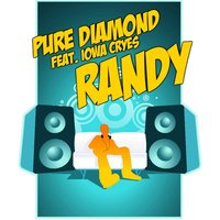 Randy — Pure Diamond