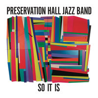 So It Is — Preservation Hall Jazz Band