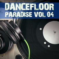 Dancefloor Paradise, Vol. 4 — сборник