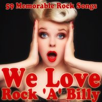 We Love Rock 'A' Billy — сборник