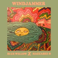Windjammer — Maccabee Da MC, Blue Willow