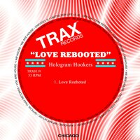 Love Rebooted — Ian Campbell, Hologram Hookers