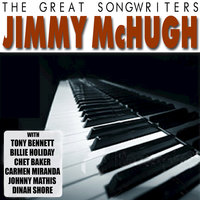 The Great Songwriters - Jimmy McHugh — сборник