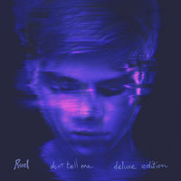 Don't Tell Me — Ruel