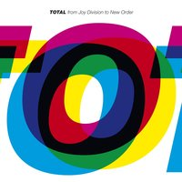 TOTAL — New Order, Joy Division