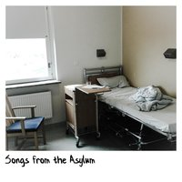 Songs from the Asylum — KeX3