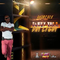 Party Till Day Light — Anarchie