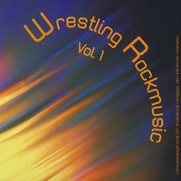 Wrestling Rockmusic - Vol. 1 — сборник