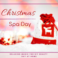 Christmas Spa Day - Relaxing Music for DIY Beauty Day at Home — Meditation Relax Club
