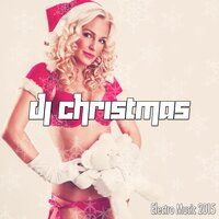 Dj Christmas: Electro Music 2015 for Christmas Parties — Background Music & DJ Electronica Trance & Bar Lounge, Bar Lounge, Background Music, DJ Electronica Trance