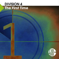 The First Time — Division 4