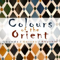 Colours of the Orient — Hanno Herbst