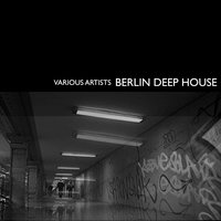 Berlin Deep House, Vol. 2 — сборник