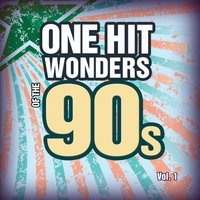 One Hit Wonders of the 90s Vol. 1 — Count Dee's Hit Explosion