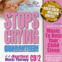 "Baby-Go-to-Sleep ""Stops Crying"" Heartbeat Nursery Songs — Heartbeat Lullabies Singers"