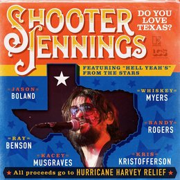 Do You Love Texas? — Shooter Jennings