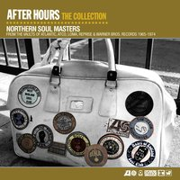After Hours The Collection: Northern Soul Masters — After Hours