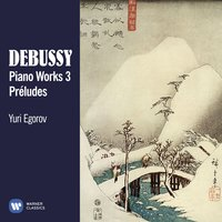 Debussy: Piano Works, Vol. 3 — Клод Дебюсси, Yuri Egorov