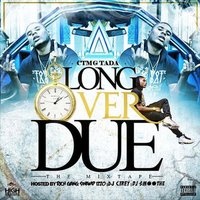 Long over Due — CTMG Tada