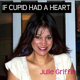 "If Cupid Had a Heart (From ""Hannah Montana"") — Julie Griffin"