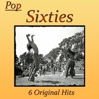 Pop Sixties 6 Original Hits — сборник