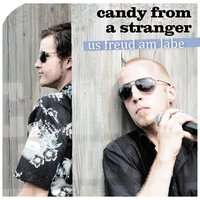 Us Freud Am Läbe — Candy From A Stranger