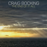 The End of it All — Craig Bocking