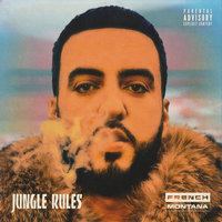 Jungle Rules — French Montana