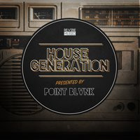 House Generation Presented by Point Blvnk — сборник