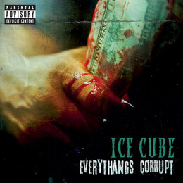 Everythangs Corrupt — Ice Cube