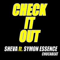Check It Out — SHEVA, Chocabeat, Symon Essence (Chocabeat)