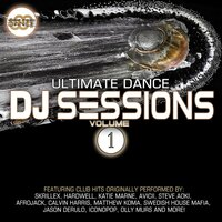 Ultimate Dance Dj Sessions Vol. 1 — Various artists