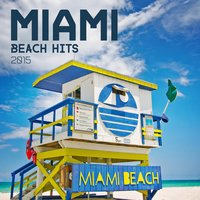 Miami Beach Hits 2015 — сборник