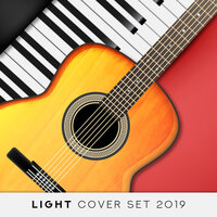 Light Cover Set 2019 – Instrumental Covers of Known Pop & Classic Melodies Played on Piano & Guitar — Classical New Age Piano Music, Relaxation Big Band, Relaxing Piano Music