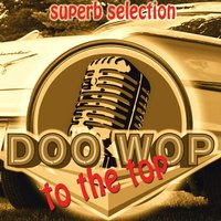 Doo Wop to the Top — сборник