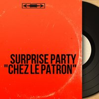 "Surprise party ""Chez le patron"" — сборник"