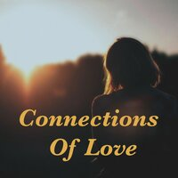 Connections Of Love — сборник